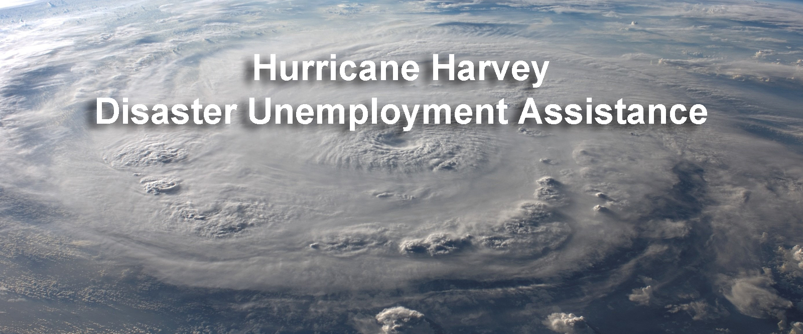 Hurricane Harvey Disaster Unemployment Assistance